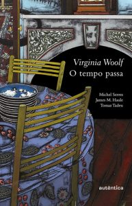 O tempo passa - Virginia Woolf